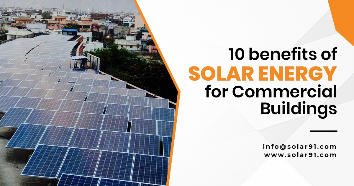10 benefits of solar energy for commercial buildings