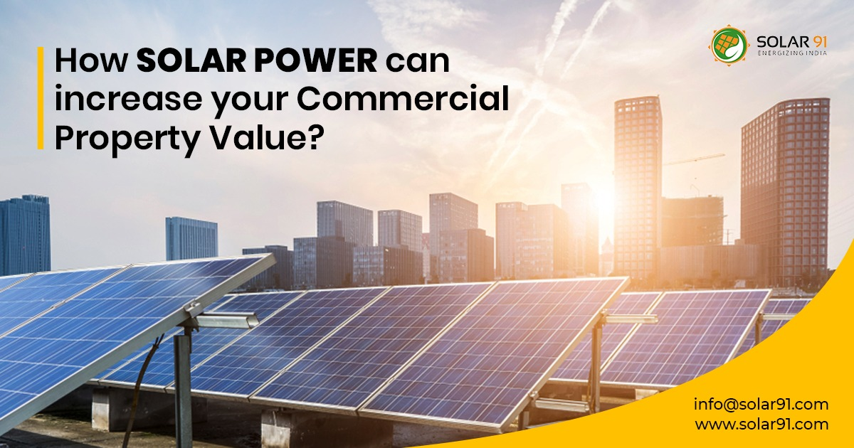 How Solar power can increase your Commercial Property Value?