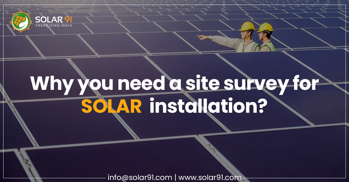Why you need a site survey for solar installation?