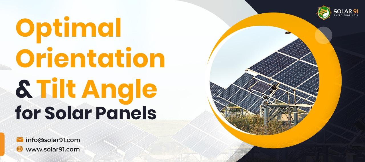 Optimal orientation and tilt angle for solar panels