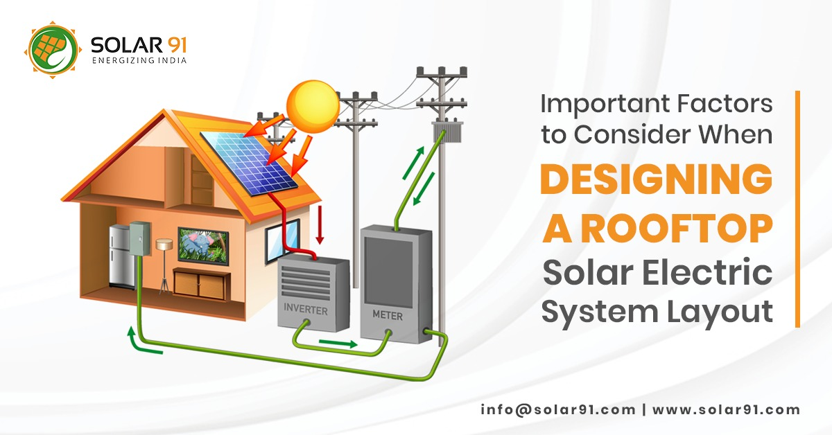 Important Factors to Consider When Designing a Rooftop Solar Electric System Layout